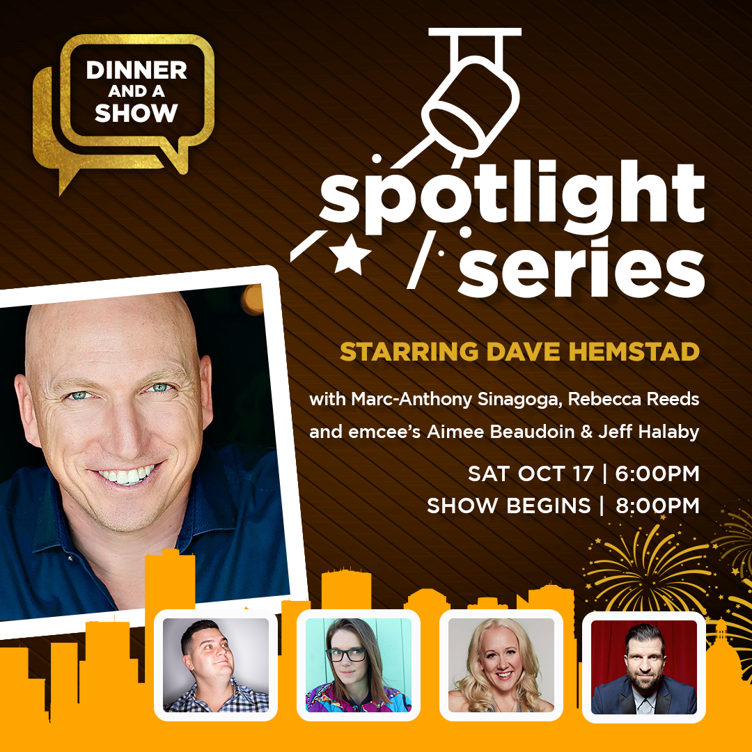 Spotlight Series Starring: Dave Hemstad Dinner & Show